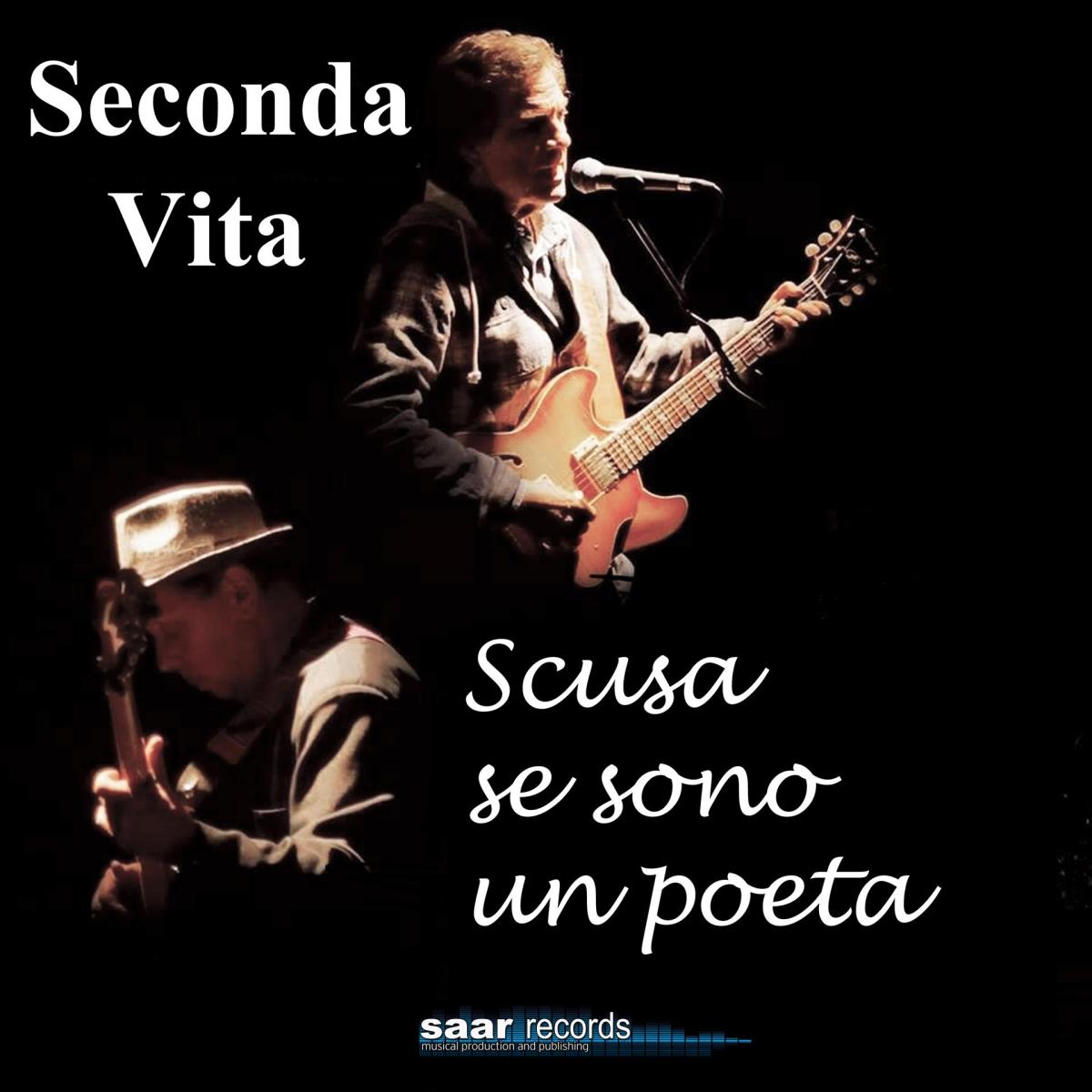 """""""Scusa se sono un poeta"""" Il primo album dei SECONDA VITA"""
