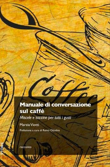 cover_Manuale_di_conversazione_sul_caffè
