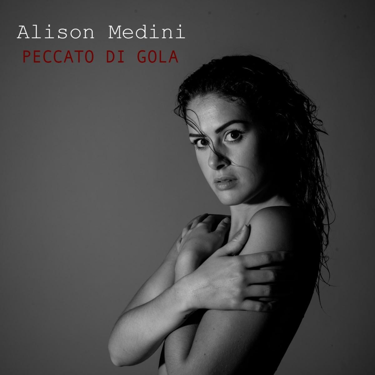 """A partire da oggi è in rotazione radiofonica """"Peccato di gola"""", il nuovo singolo della cantante veronese Alison Medini"""