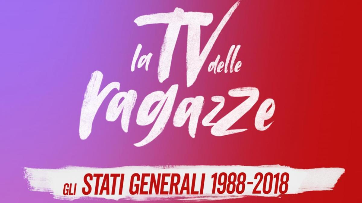 LA TV DELLE RAGAZZE - GLI STATI GENERALI 1988-2018: Secondo appuntamento su Rai 3 in compagnia di Serena Dandini e tante nuove ospiti