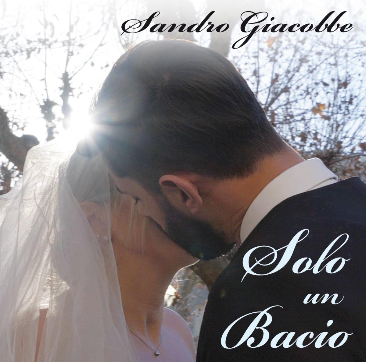 """Sandro Giacobbe: il nuovo singolo """"Solo un bacio"""", in radio dal 25 gennaio, a favore dei minori, figli delle vittime del ponte Morandi"""