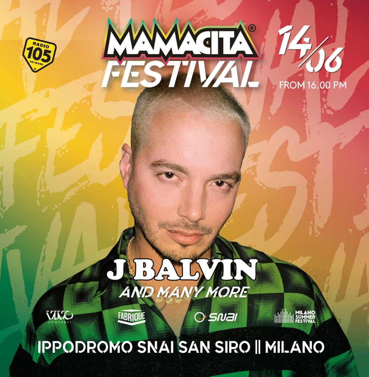 Arriva MAMACITA FESTIVAL il 14 giugno 2019 all'Ippodromo Snai San Siro di Milano con J BALVIN
