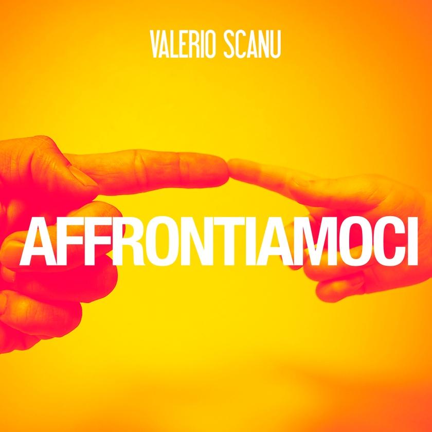 Cover AFFRONTIAMOCI_VALERIO SCANU
