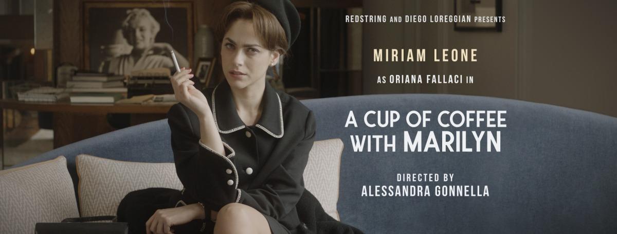 """Verrà presentato il 21 maggio in anteprima al 72° Festival di Cannes il film """"A Cup of Coffee with Marilyn"""", diretto daAlessandra Gonnella con Miriam Leone. La colonna sonora è firmata da Francesca Michielin"""