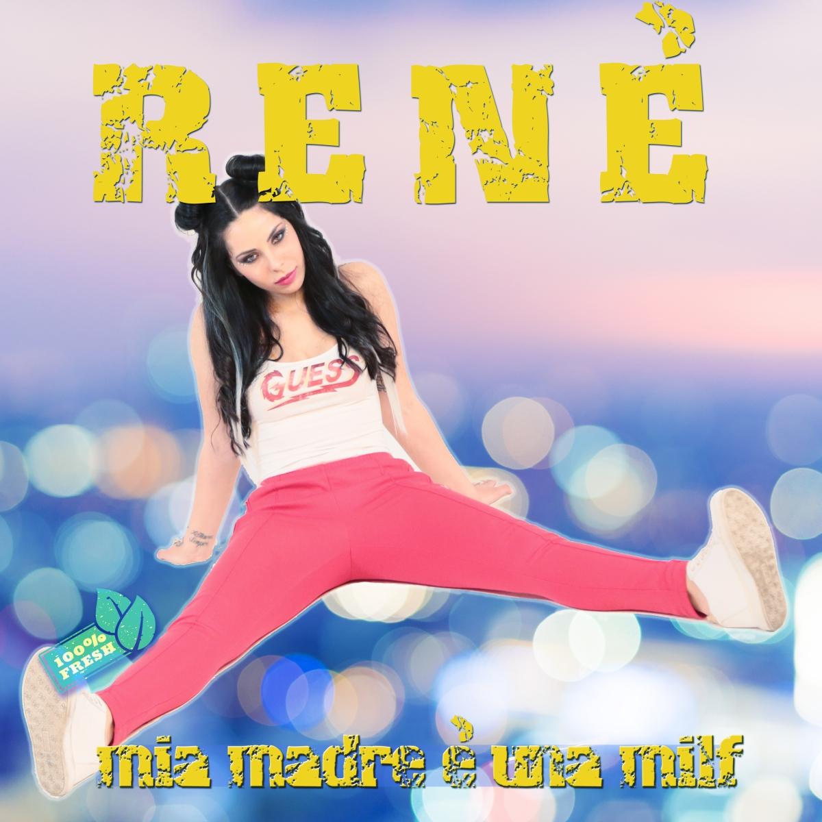 """""""Mia madre è una milf"""" è il singolo di esordio diRenè, in radio dal 24 maggio"""