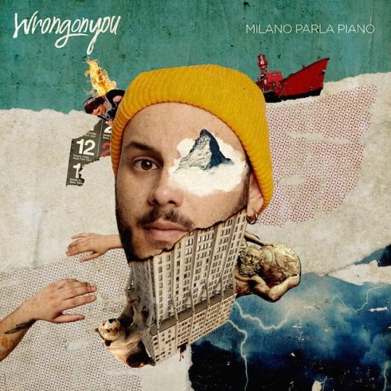 Wrongonyou -Milano Parla Piano