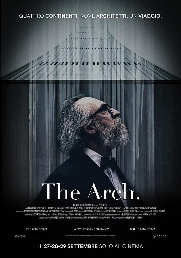 THE ARCH. FILM EVENTO DI ALESSANDRA STEFANI IN SALA CON ADLER il 27, 28 e  29 SETTEMBRE