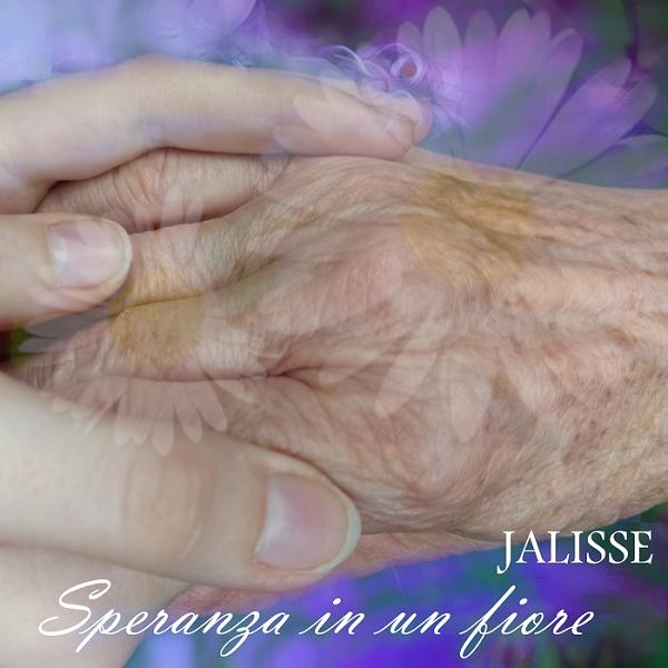 jalisse-speranza in un fiore
